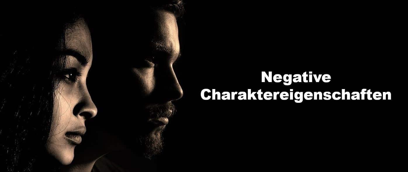 negative eigenschaften eines menschen