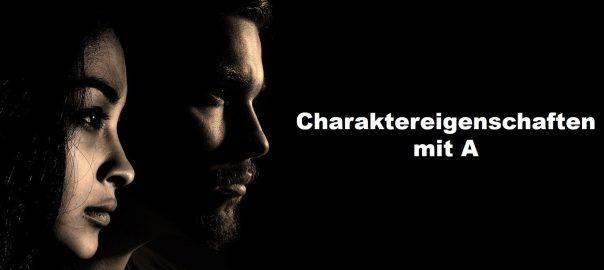 Charaktereigenschaften als Adjektive mit A