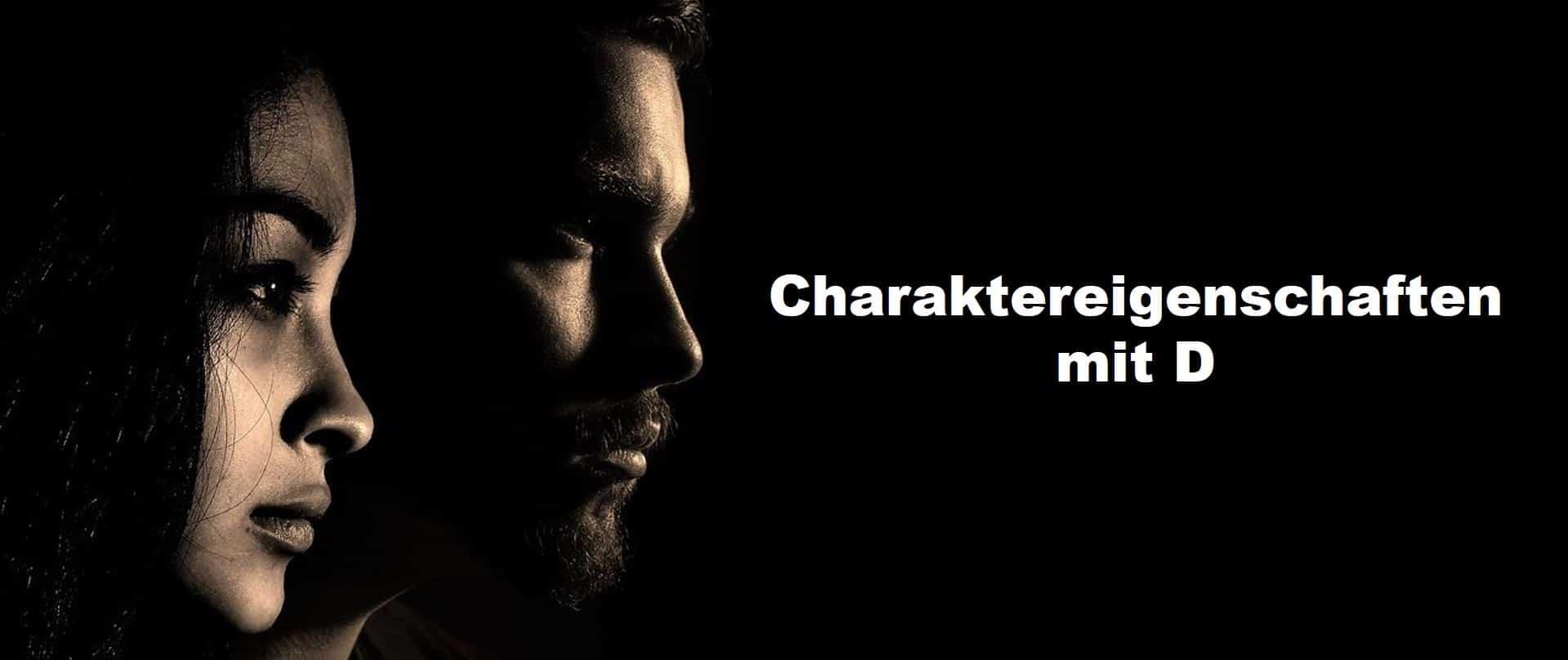 Charaktereigenschaften als Adjektive mit D