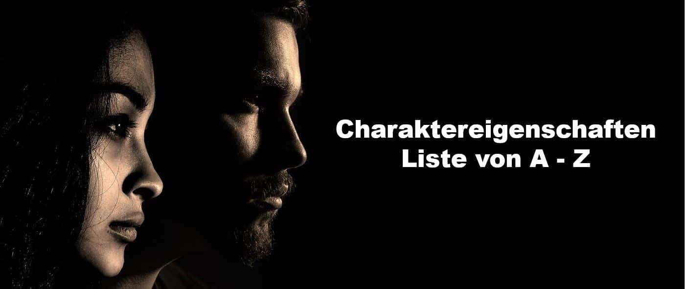 Liste alles Charaktereigenschaften als Adjektive von A bis Z