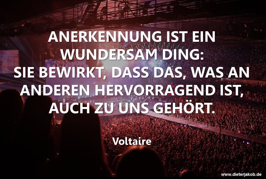 Spruch Anerkennung Voltaire